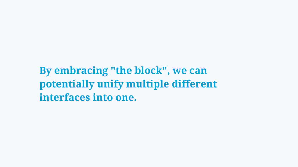 """By embracing """"the block"""", we can potentially un..."""