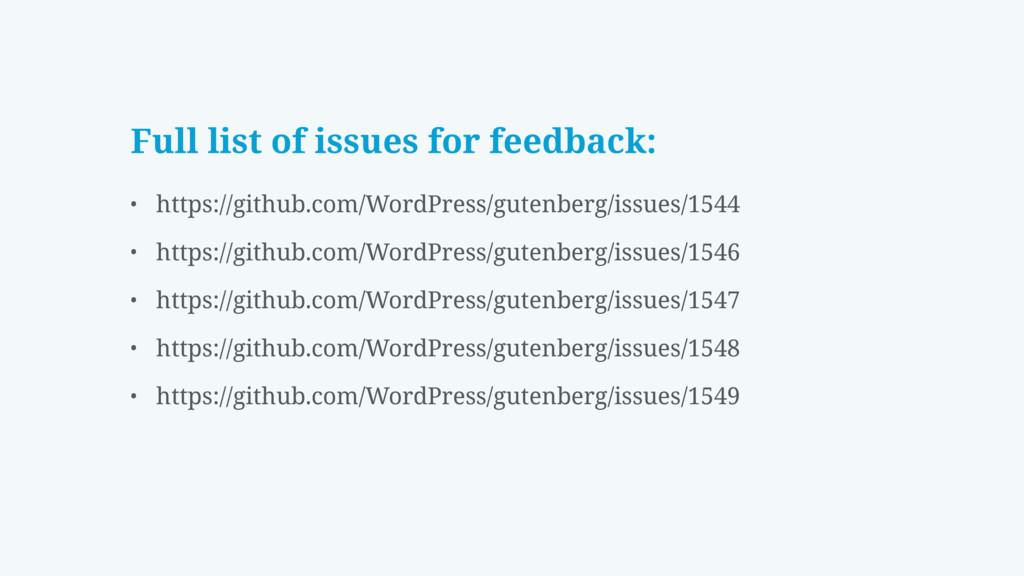 Full list of issues for feedback: • https://git...