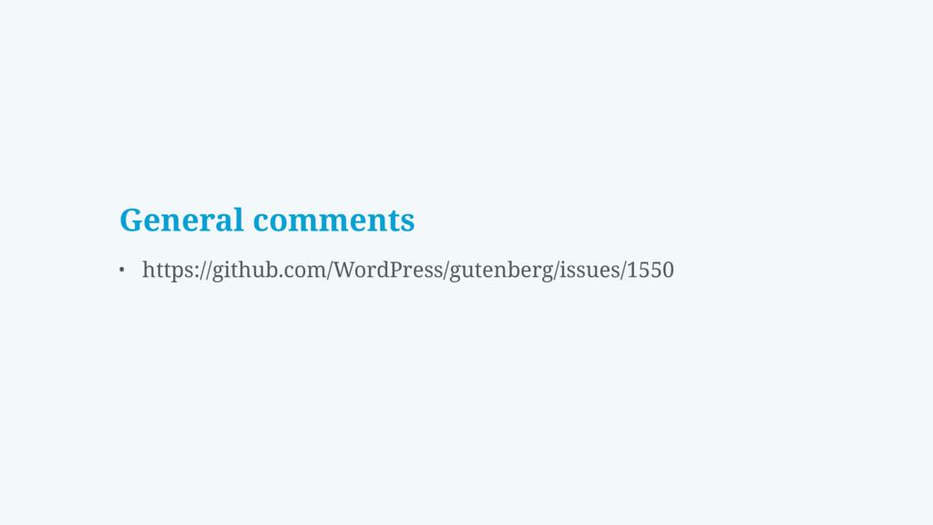 General comments • https://github.com/WordPress...