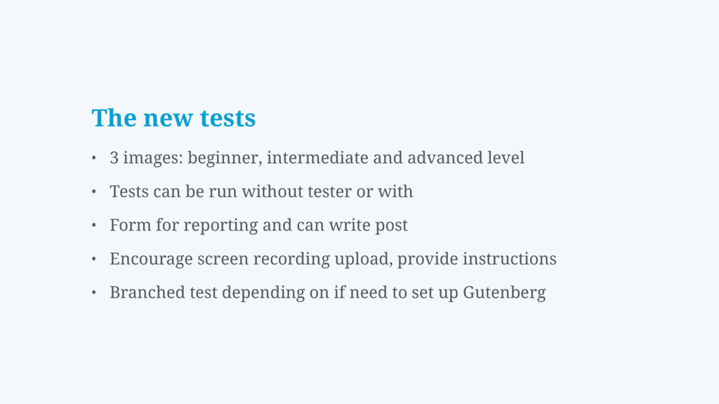 The new tests • 3 images: beginner, intermediat...