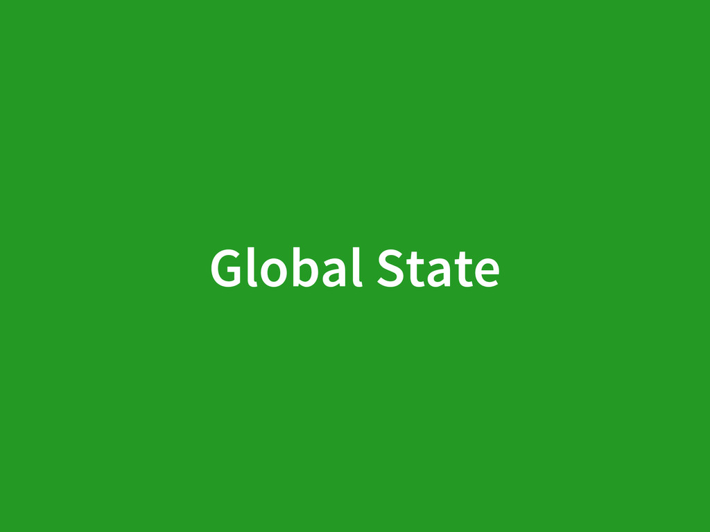 Global State