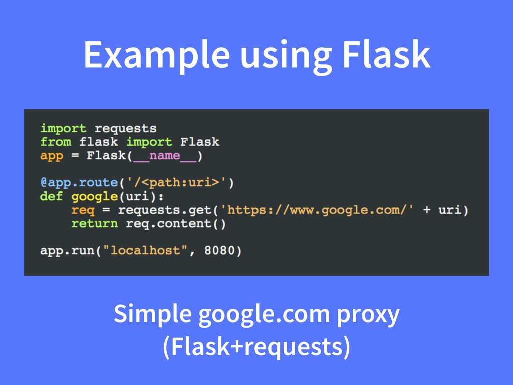 Example using Flask Simple google.com proxy (Fl...