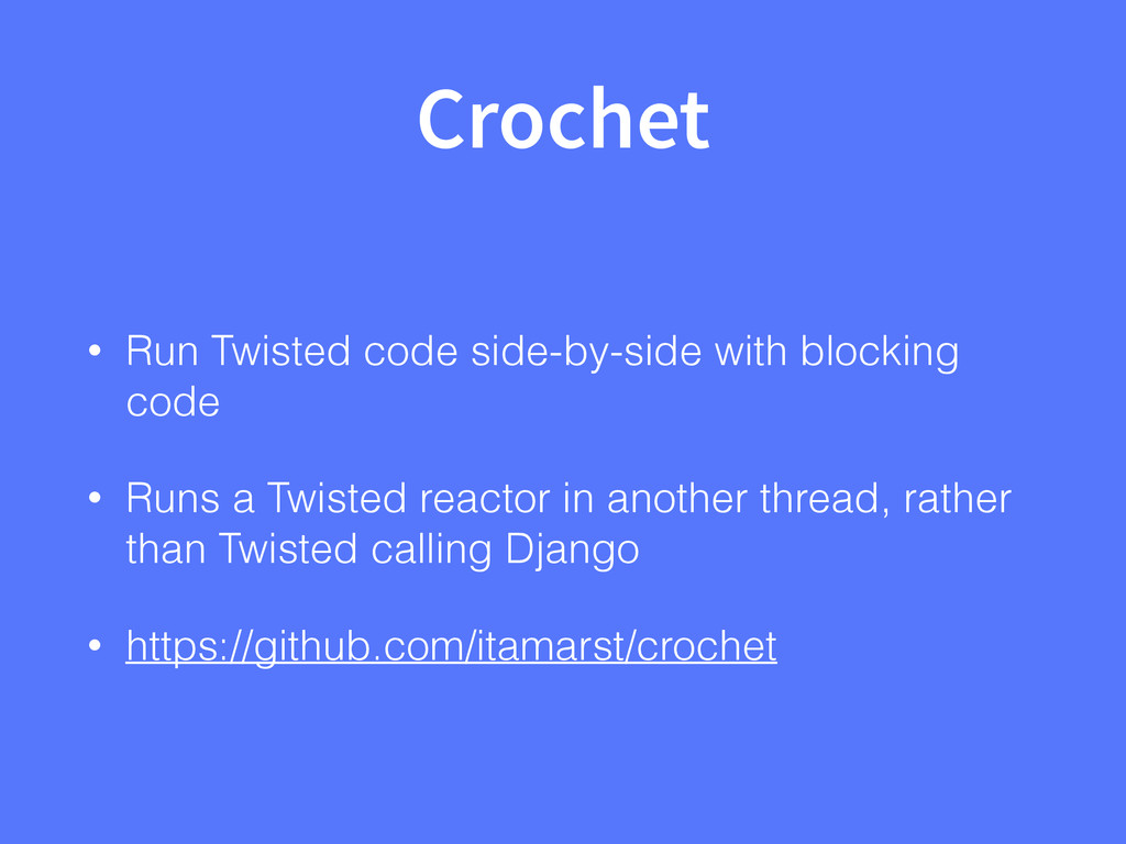 Crochet • Run Twisted code side-by-side with bl...