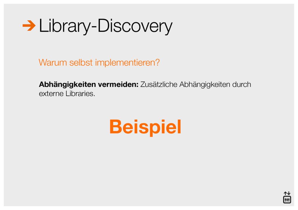 Library-Discovery Abhängigkeiten vermeiden: Zus...