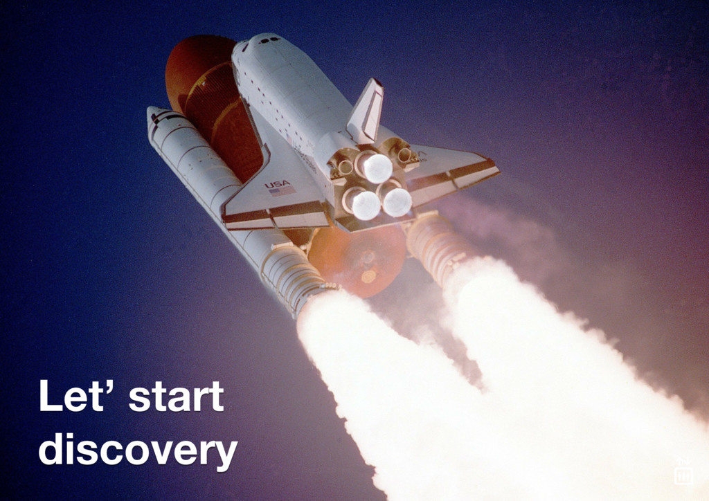 Let' start discovery