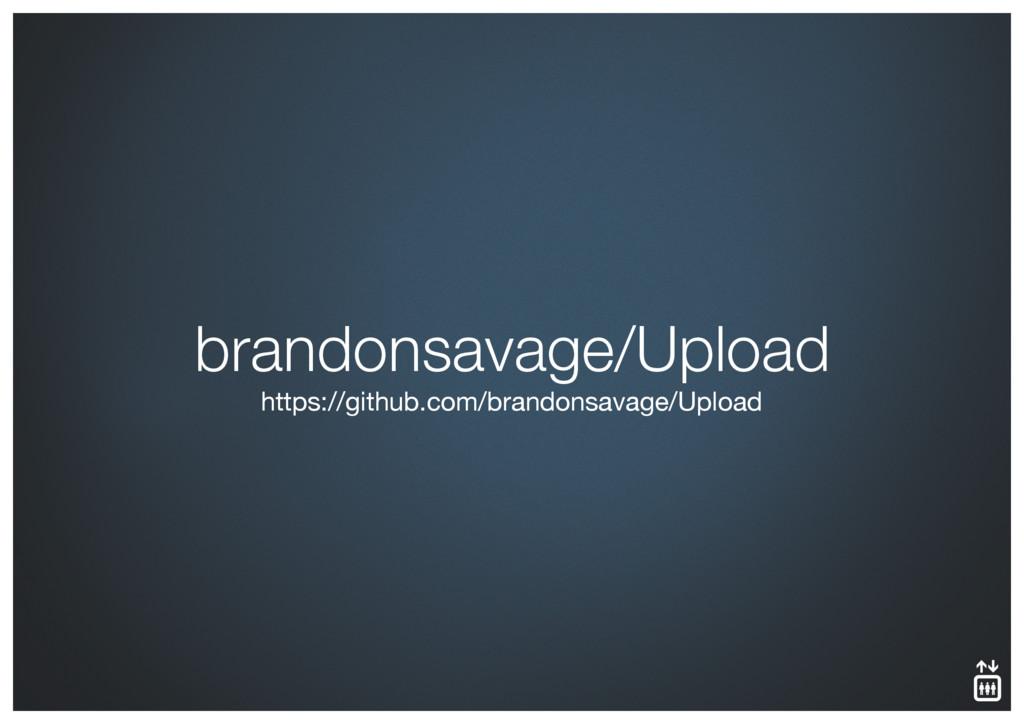 brandonsavage/Upload https://github.com/brandon...