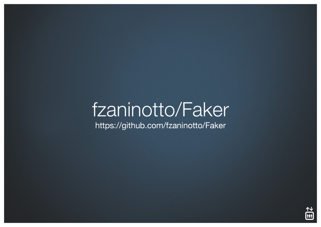 fzaninotto/Faker https://github.com/fzaninotto/...
