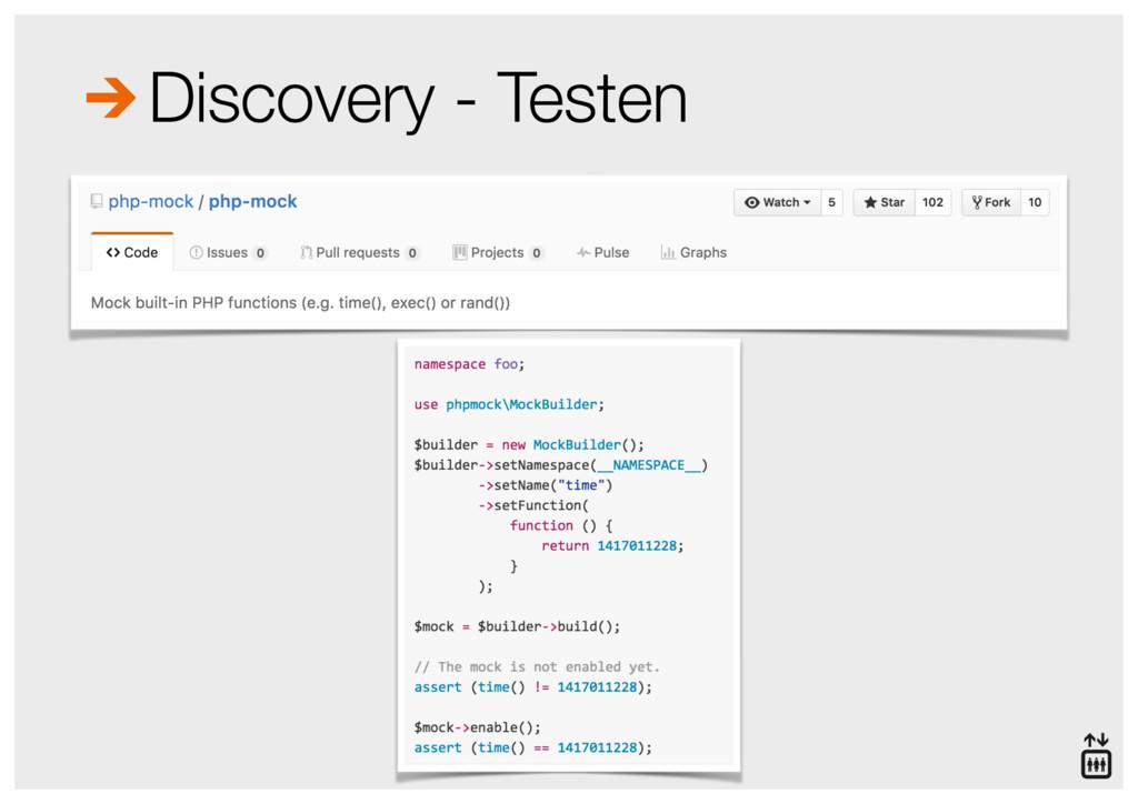 Discovery - Testen