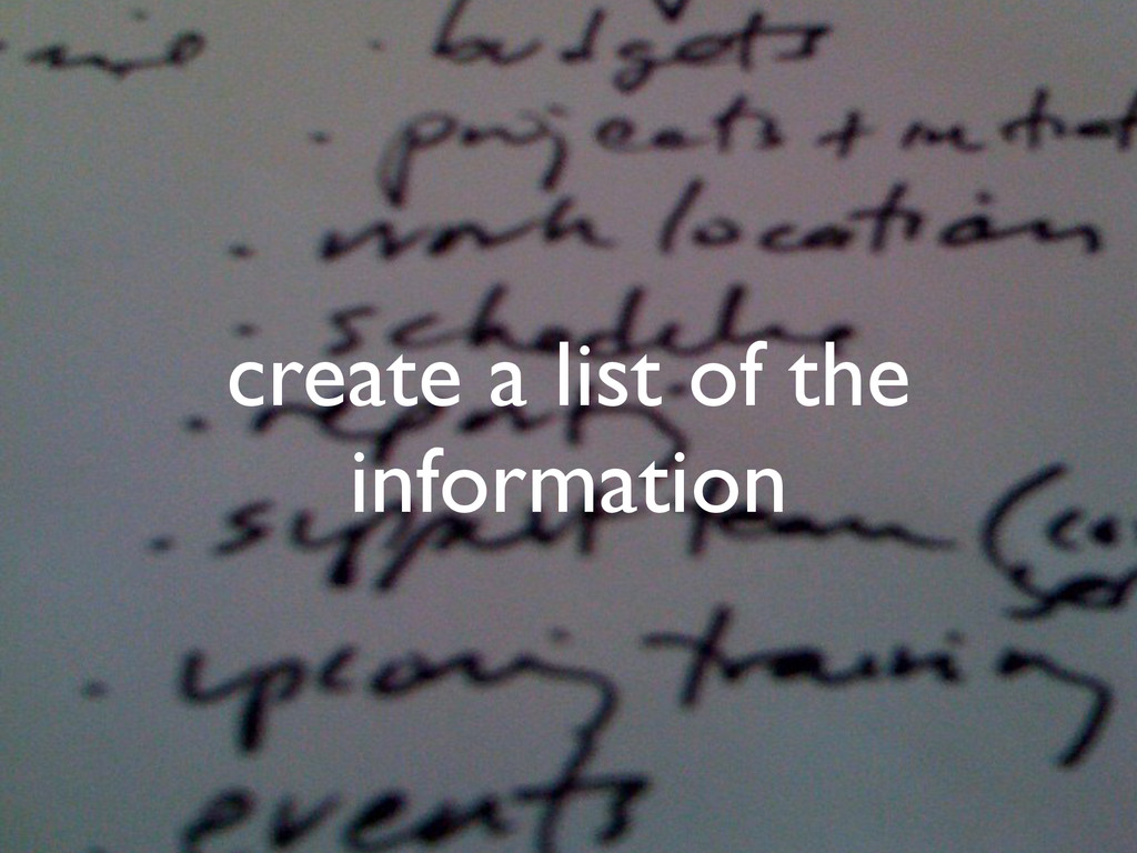 create a list of the information