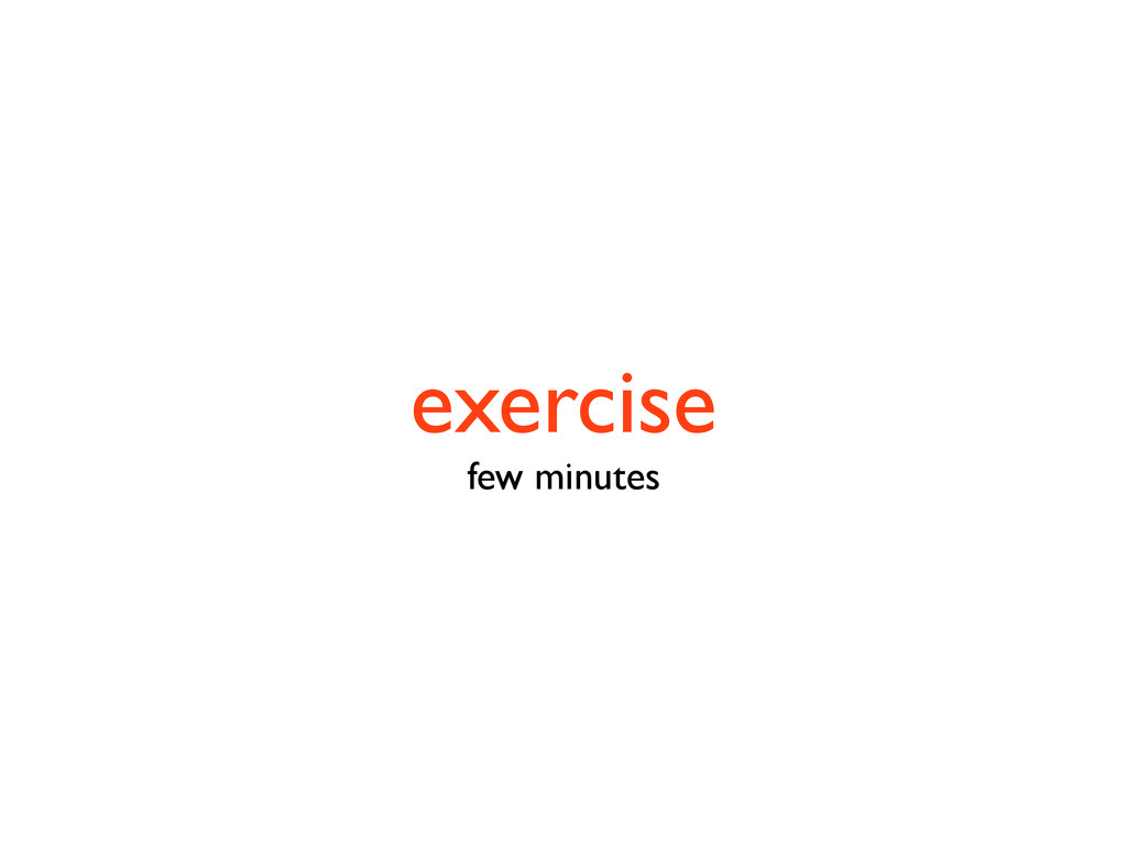 exercise few minutes