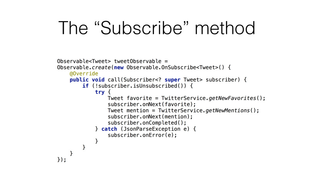 "The ""Subscribe"" method"