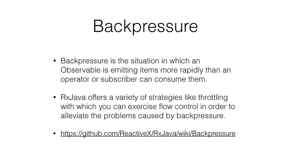 Backpressure • Backpressure is the situation in...