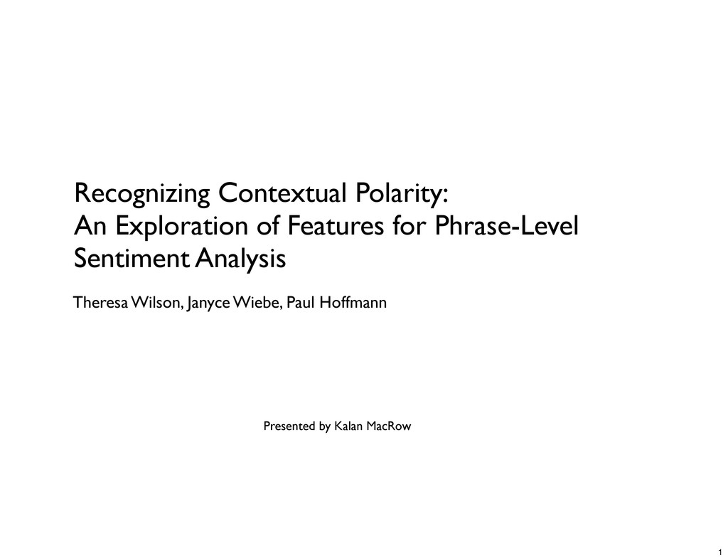 Recognizing Contextual Polarity: An Exploration...