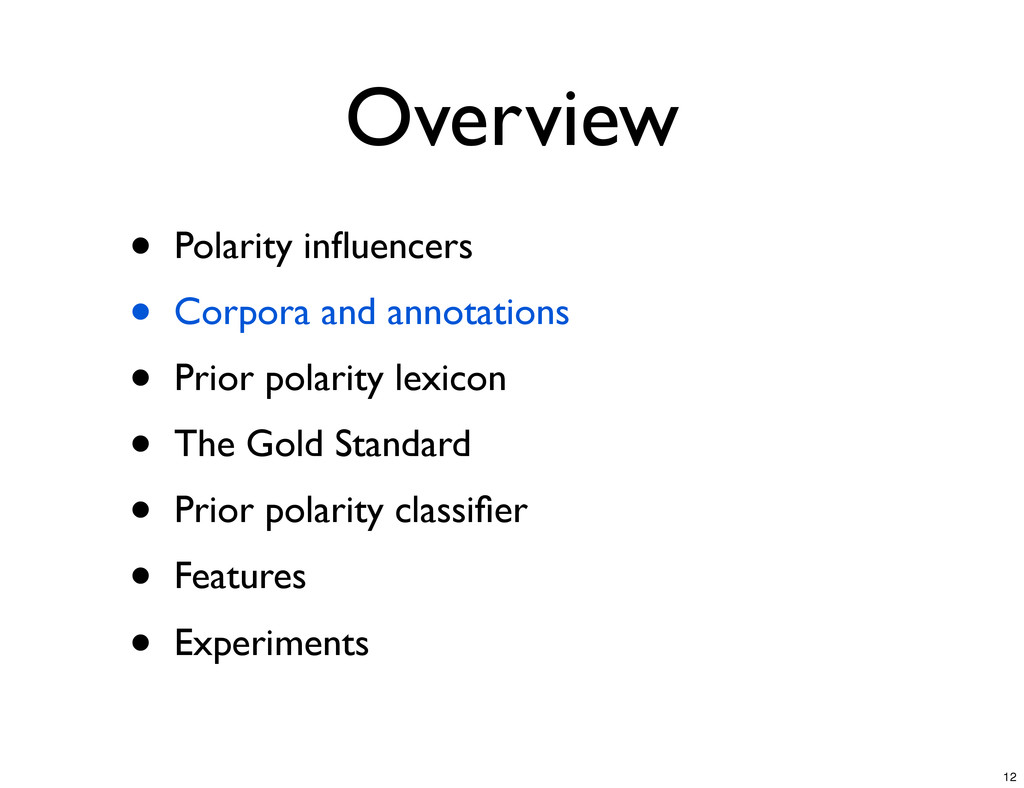 Overview • Polarity influencers • Corpora and an...