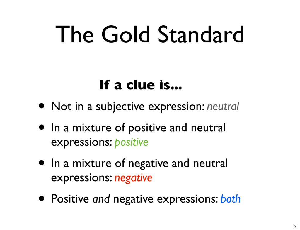 The Gold Standard If a clue is... • Not in a su...