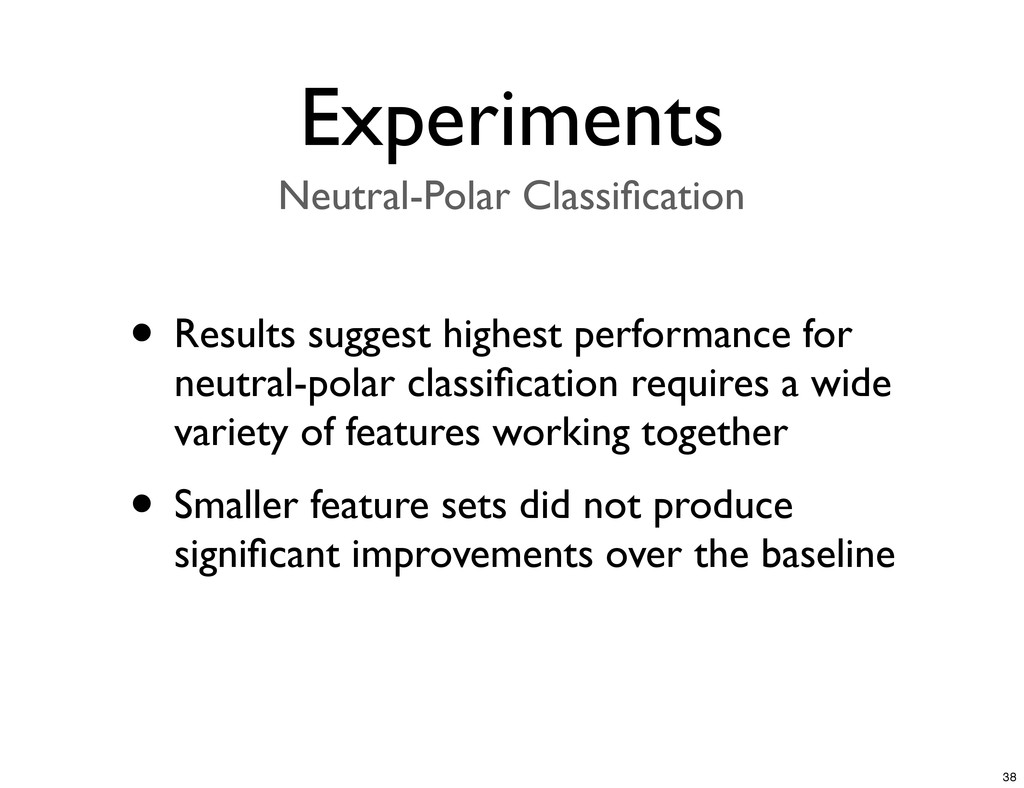 • Results suggest highest performance for neutr...