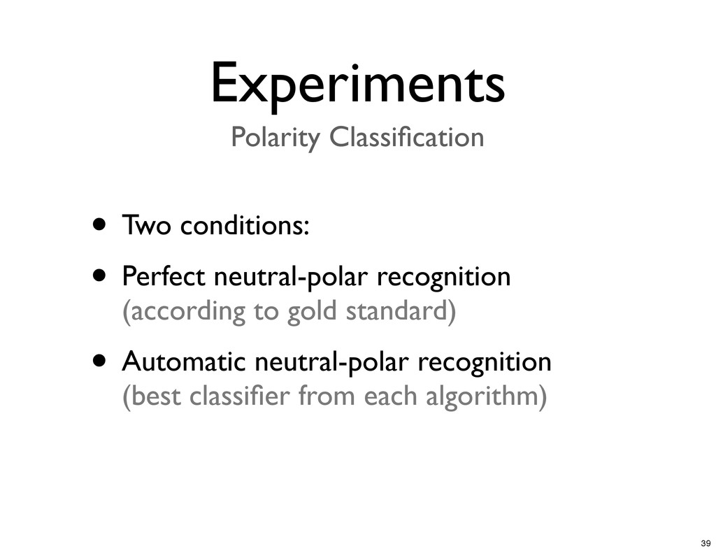 • Two conditions: • Perfect neutral-polar recog...