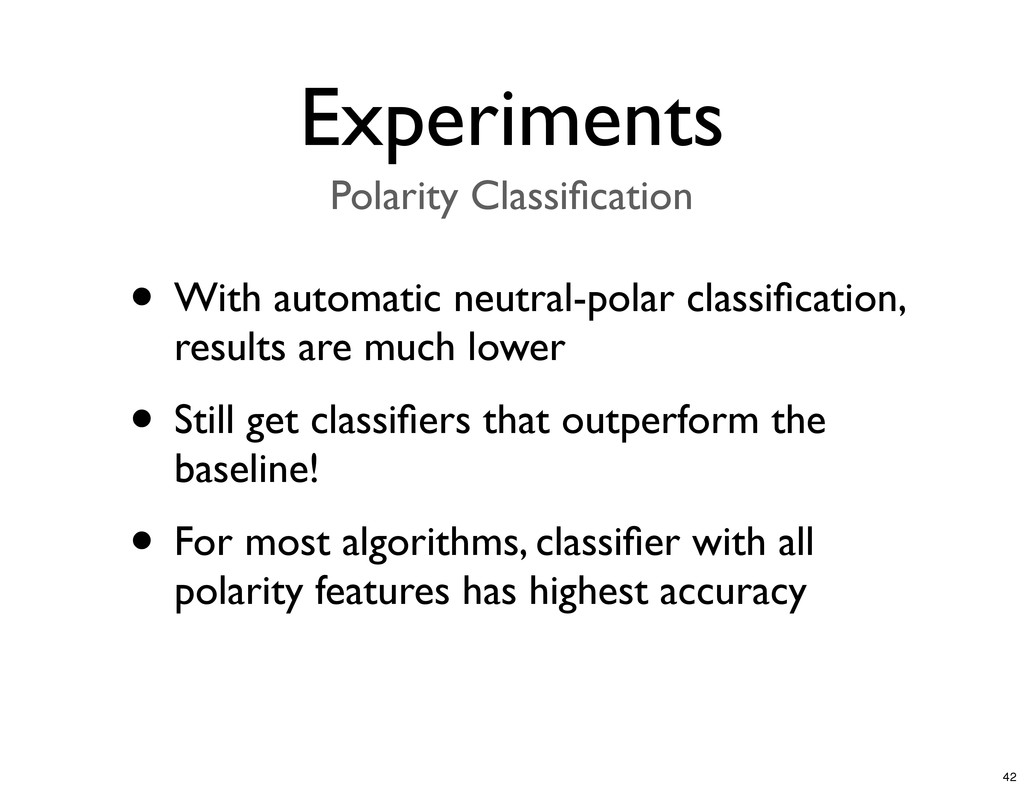 • With automatic neutral-polar classification, r...
