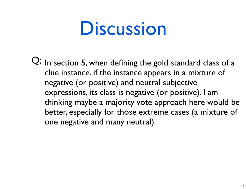 Discussion Q: In section 5, when defining the go...