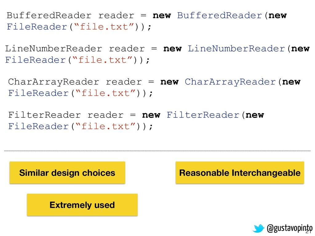 21 FilterReader reader = new FilterReader(new F...