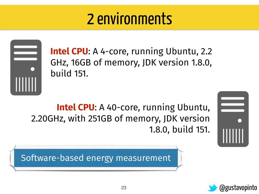 Intel CPU: A 4-core, running Ubuntu, 2.2 GHz, 1...
