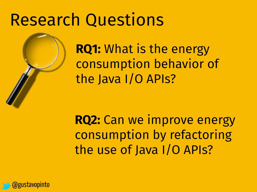 Research Questions RQ1: What is the energy cons...