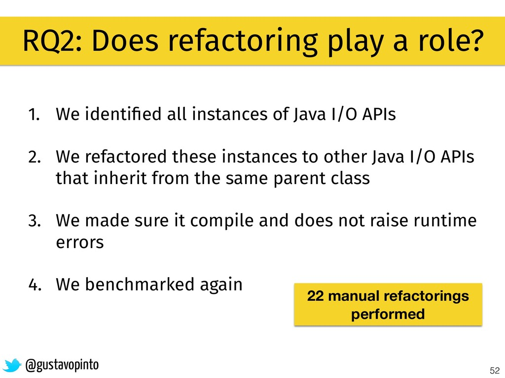 52 RQ2: Does refactoring play a role? @gustavop...