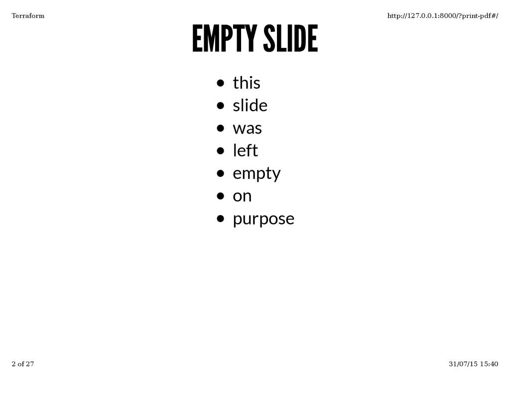 EMPTY SLIDE EMPTY SLIDE this slide was left emp...