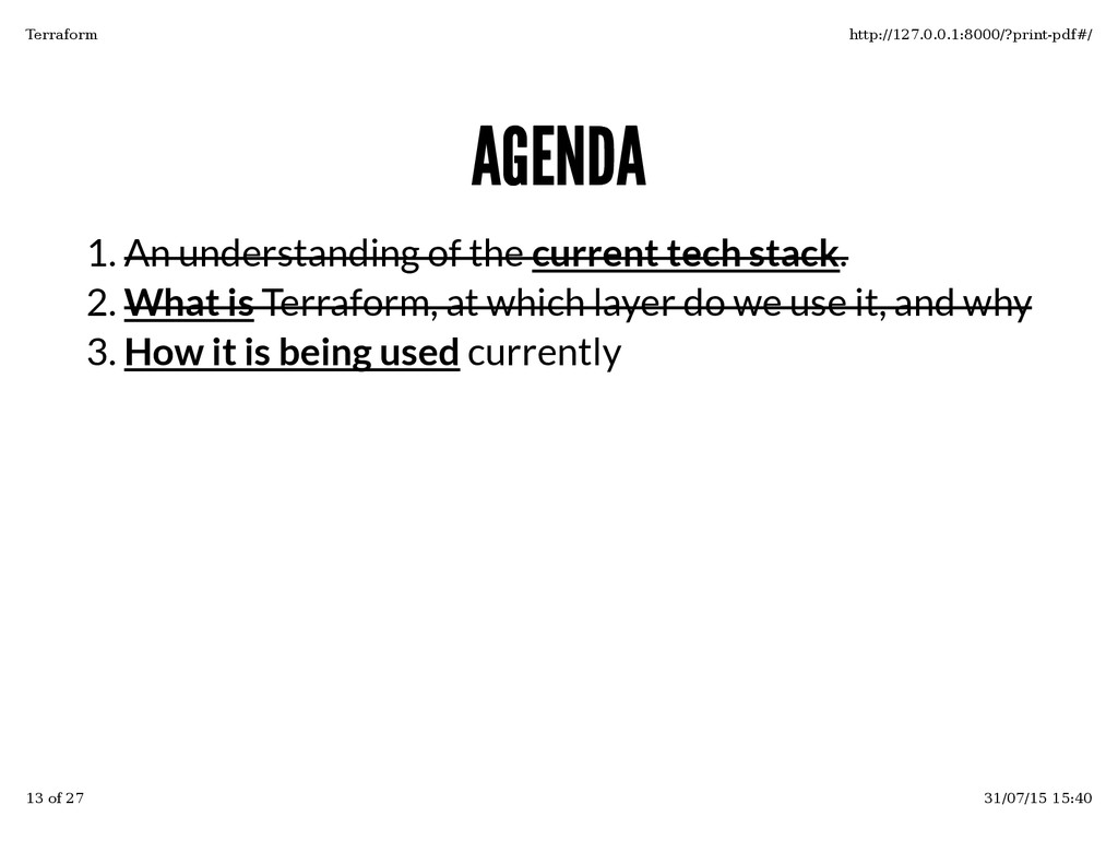 AGENDA AGENDA An understanding of the current t...