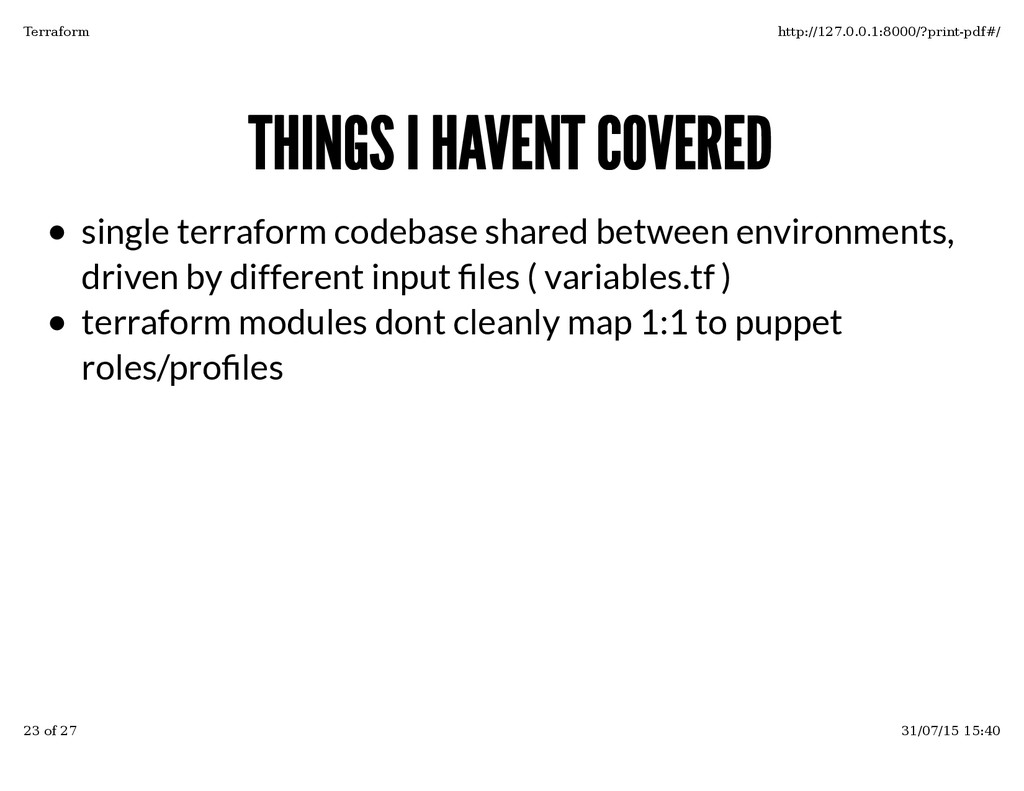 THINGS I HAVENT COVERED THINGS I HAVENT COVERED...
