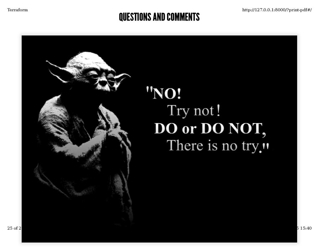 QUESTIONS AND COMMENTS QUESTIONS AND COMMENTS T...