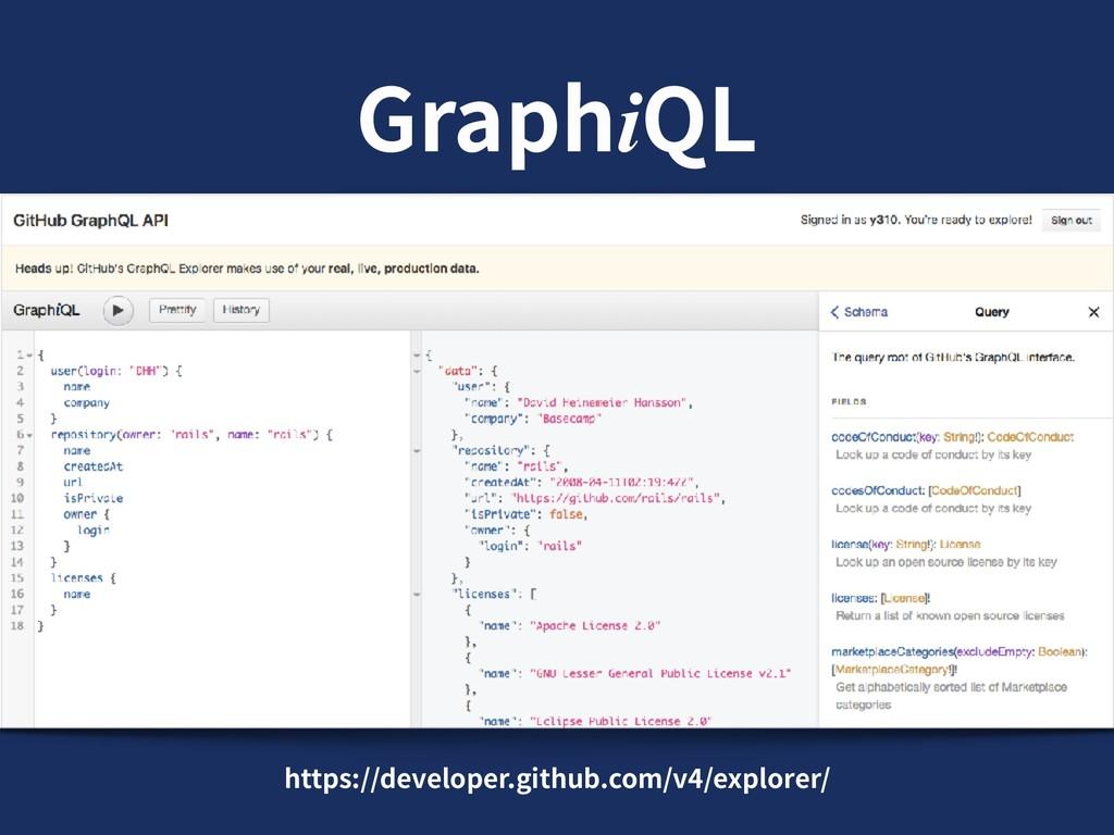 GraphiQL https://developer.github.com/v4/explor...
