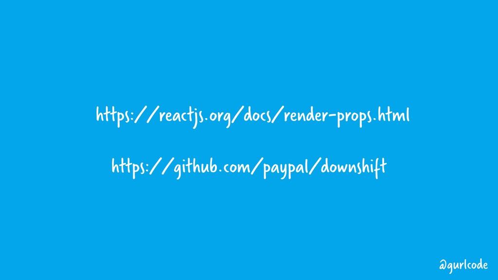 https://reactjs.org/docs/render-props.html http...