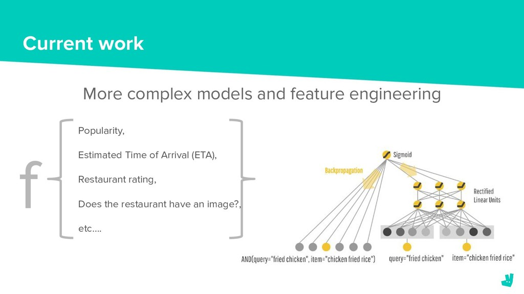 Current work More complex models and feature en...