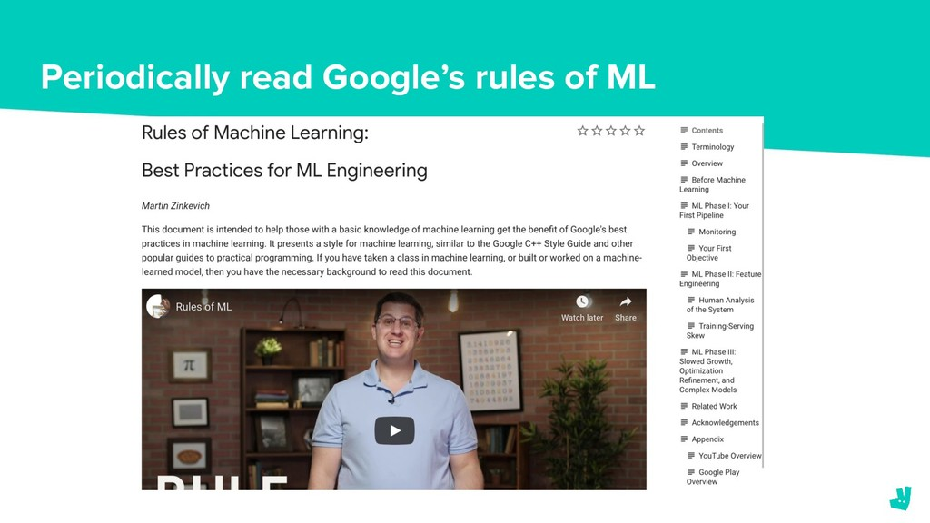 Periodically read Google's rules of ML