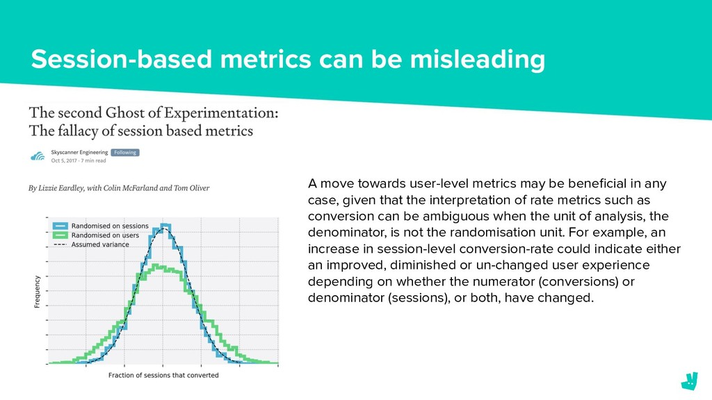 Session-based metrics can be misleading A move ...