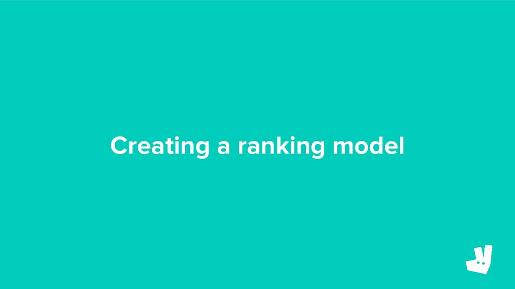 Creating a ranking model