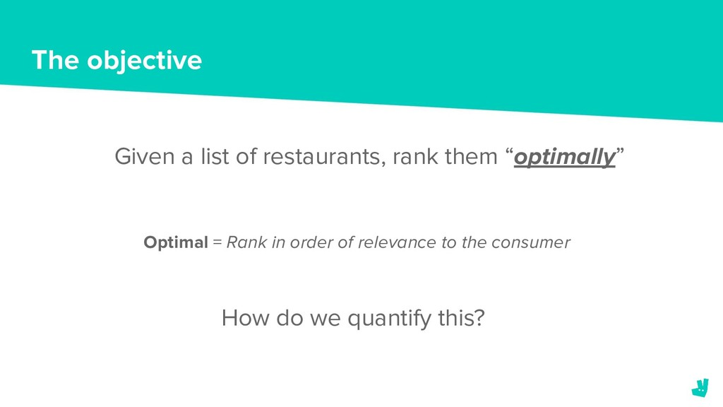 The objective Given a list of restaurants, rank...