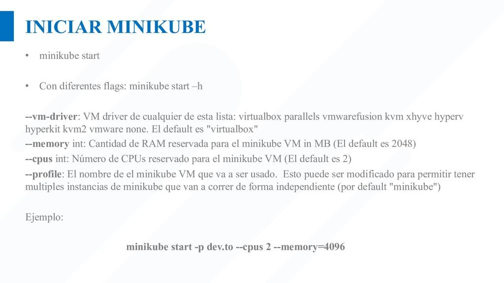 INICIAR MINIKUBE • minikube start • Con diferen...