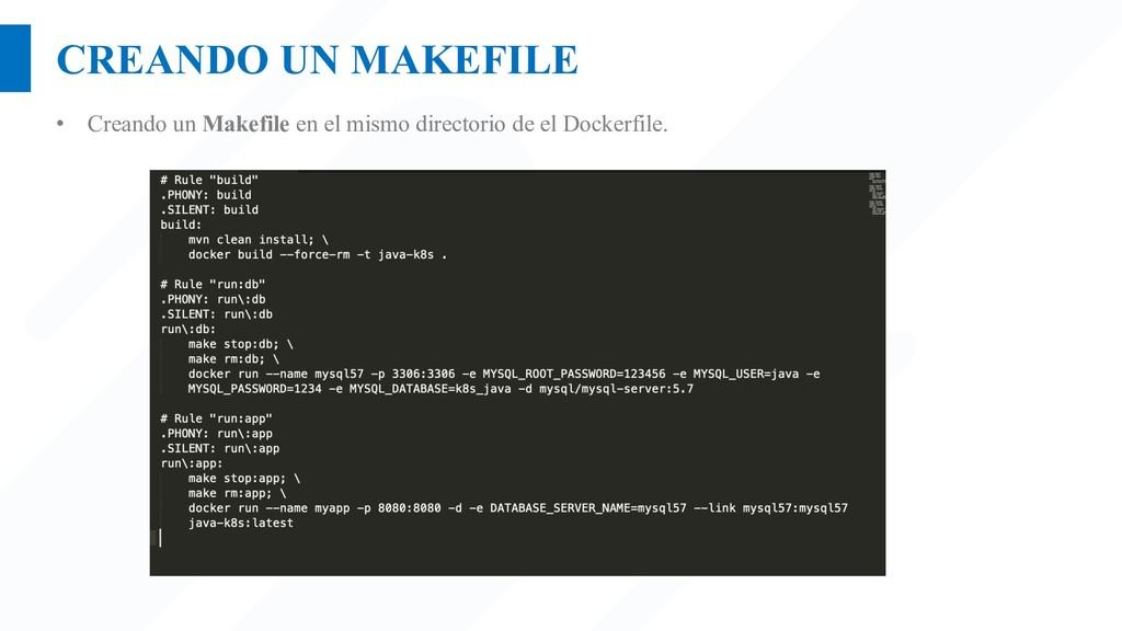 CREANDO UN MAKEFILE • Creando un Makefile en el...