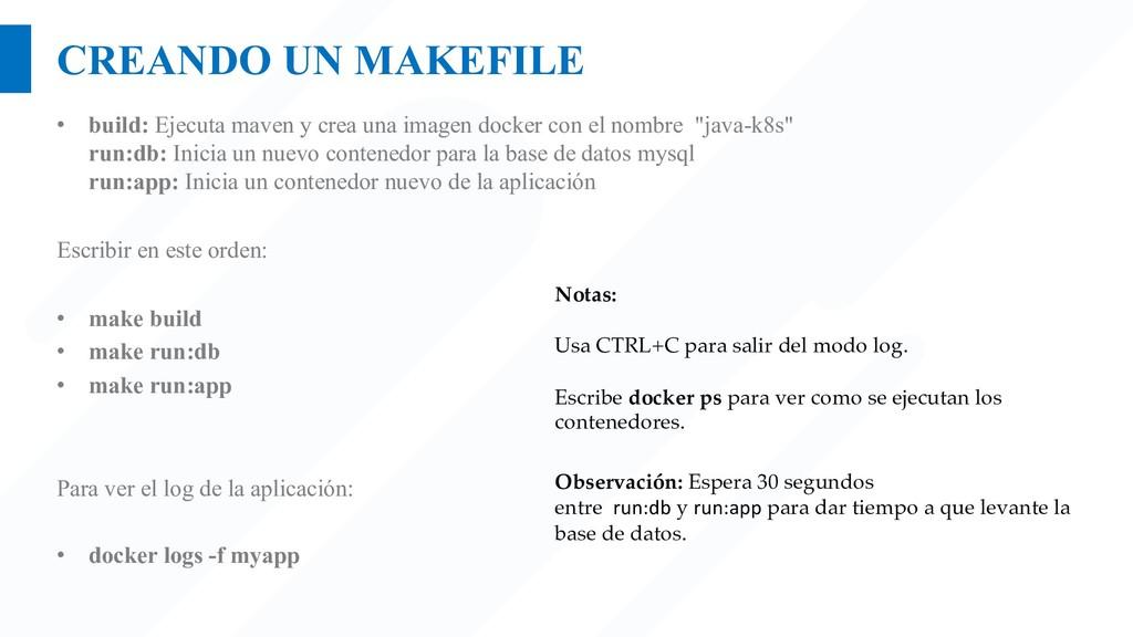 CREANDO UN MAKEFILE • build: Ejecuta maven y cr...