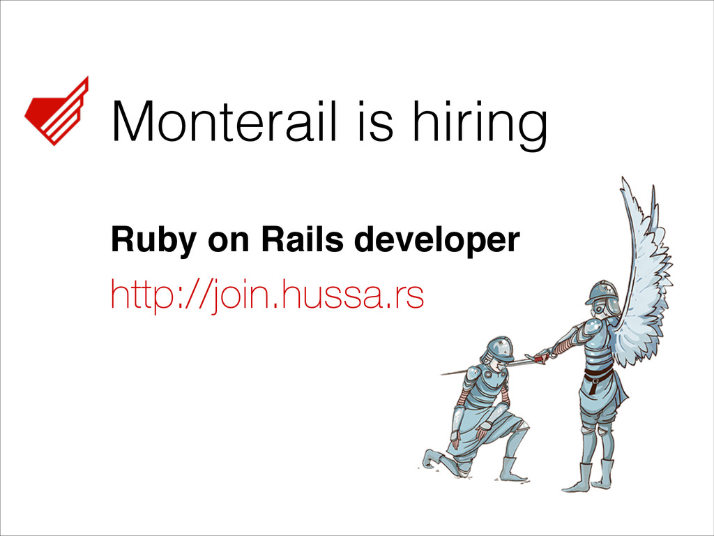 Monterail is hiring http://join.hussa.rs Ruby o...