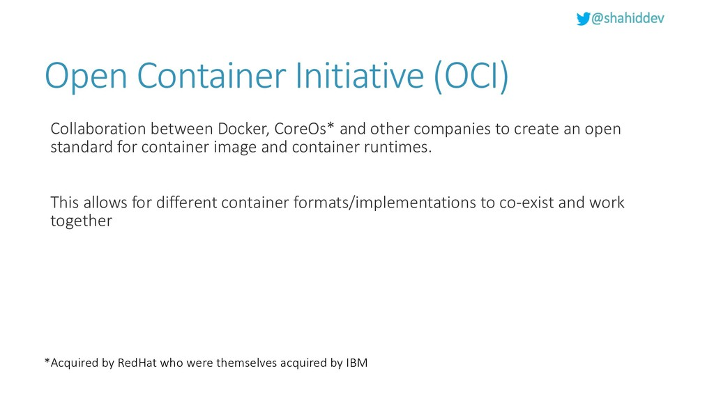 @shahiddev Open Container Initiative (OCI) Coll...