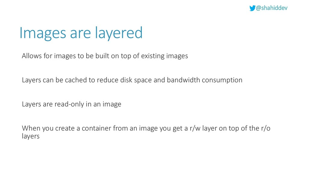 @shahiddev Images are layered Allows for images...