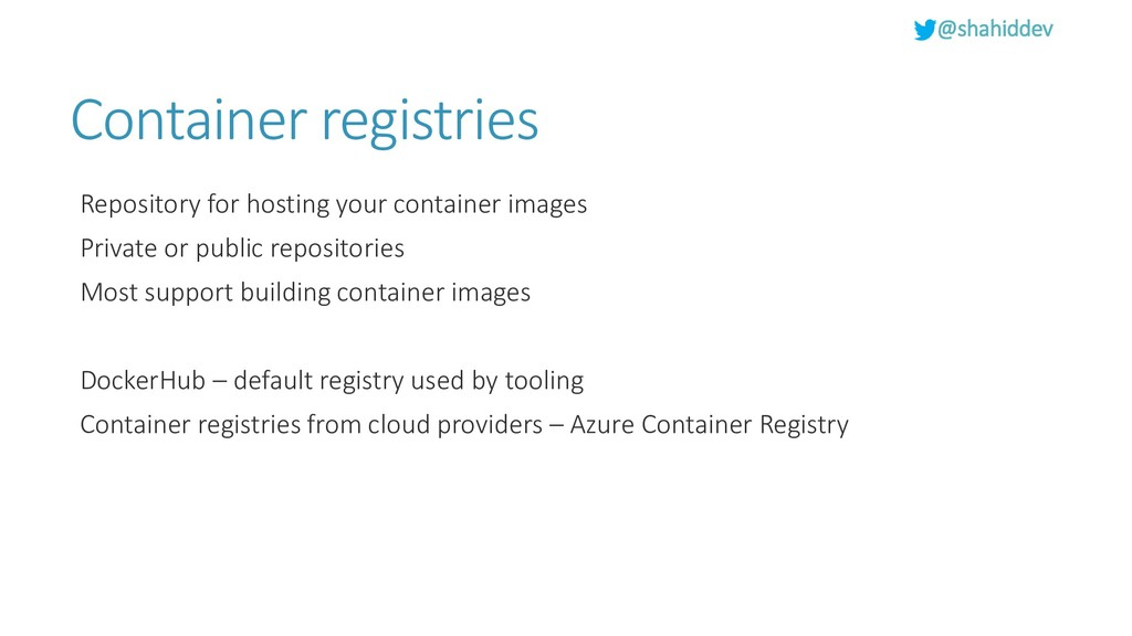 @shahiddev Container registries Repository for ...