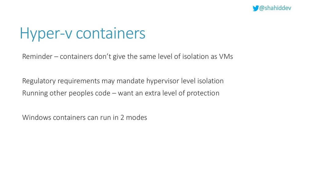 @shahiddev Hyper-v containers Reminder – contai...