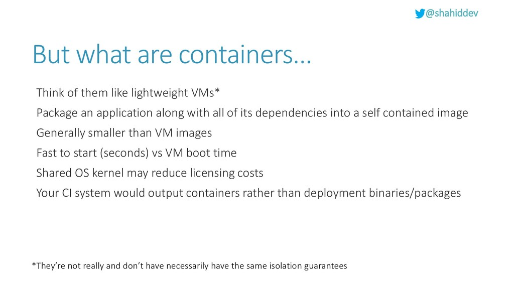@shahiddev But what are containers… Think of th...
