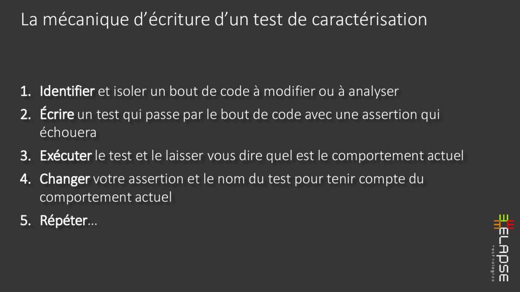 1. Identifier et isoler un bout de code à modif...