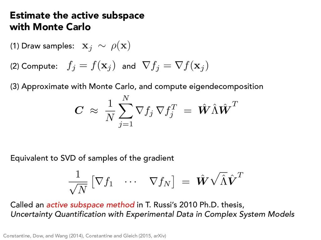(1) Draw samples: (2) Compute: and fj = f( xj) ...