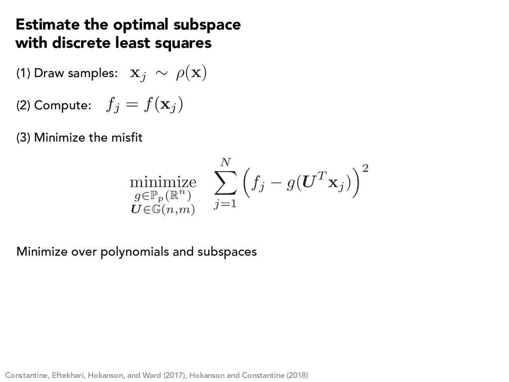 (1) Draw samples: (2) Compute: fj = f( xj) (3) ...